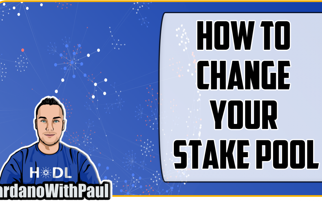 How to Change Your ADA Stake Pool